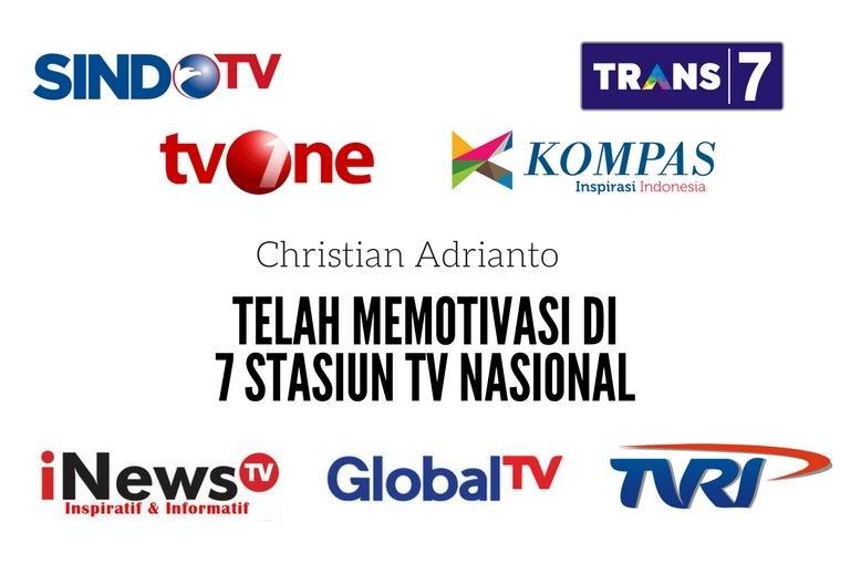 Motivator Christian Adrianto Telah memotivasi di 7 Stasiun TV Nasional