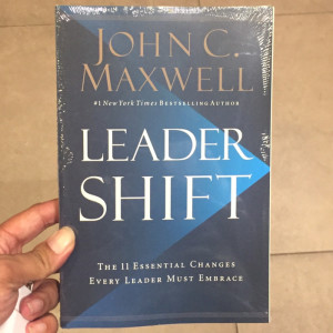 RESUME BAHASA INDONESIA BUKU LEADER SHIFT  BY JOHN C MAXWELL ...Part 3